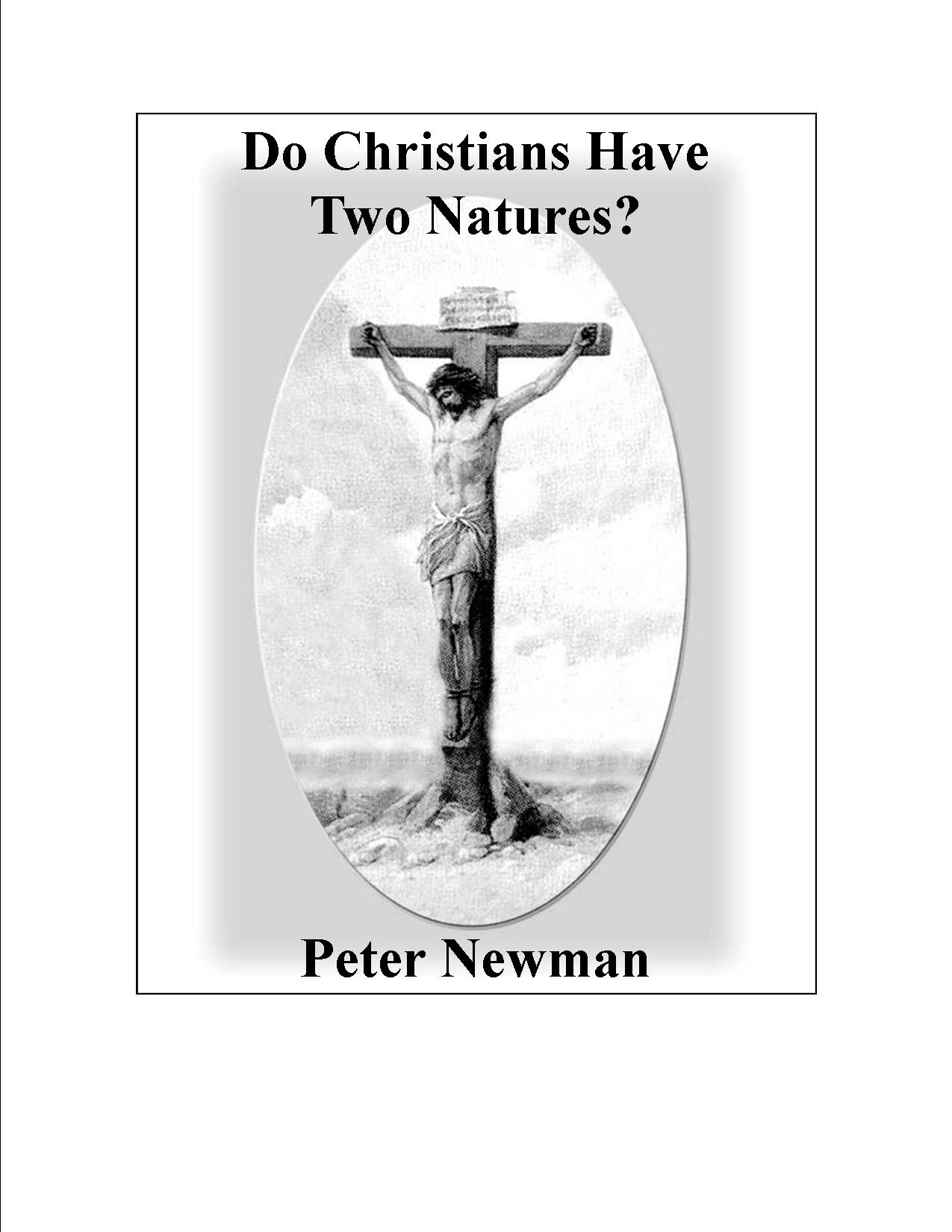 Do Christians Have Two Natures eBook